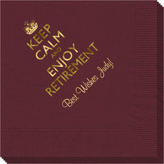 Keep Calm and Enjoy Retirement Napkins