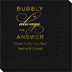 bubbly is the answer napkins