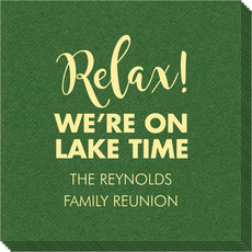 Relax We're on Lake Time Linen Like Napkins