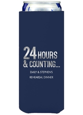 24 Hours and Counting Collapsible Slim Koozies