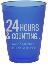 24 Hours and Counting Colored Shatterproof Cups