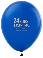 24 Hours and Counting Latex Balloons