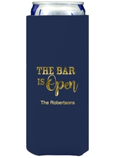 The Bar is Open Collapsible Slim Koozies