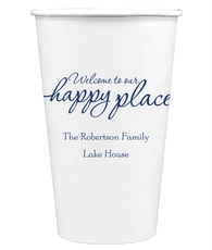 Welcome to Our Happy Place Paper Coffee Cups