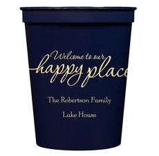 Welcome to Our Happy Place Stadium Cups