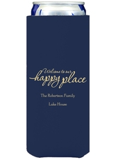 Welcome to Our Happy Place Collapsible Slim Koozies