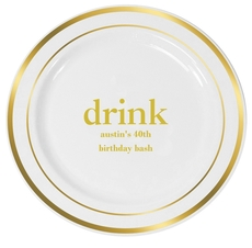 Big Word Drink Premium Banded Plastic Plates