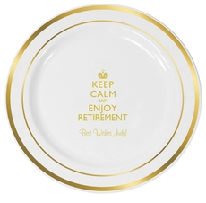 Keep Calm and Enjoy Retirement Premium Banded Plastic Plates