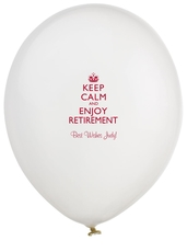Keep Calm and Enjoy Retirement Latex Balloons