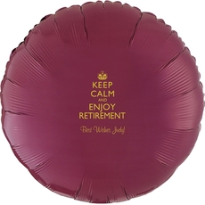 Keep Calm and Enjoy Retirement Mylar Balloons