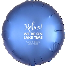 Relax We're on Lake Time Mylar Balloons