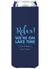 Relax We're on Lake Time Collapsible Slim Koozies