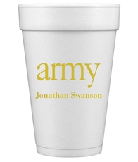Big Word Army Styrofoam Cups