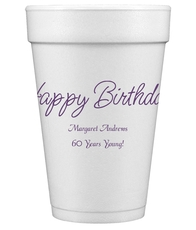 Perfect Happy Birthday Styrofoam Cups
