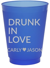 Drunk In Love Colored Shatterproof Cups