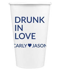 Drunk In Love Paper Coffee Cups