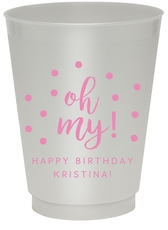 Confetti Dots Oh My Colored Shatterproof Cups