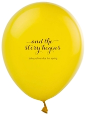 And the Story Begins Latex Balloons