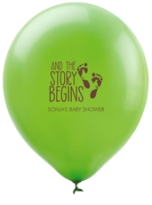 And The Story Begins with Baby Feet Latex Balloons