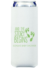 And The Story Begins with Baby Feet Collapsible Slim Koozies