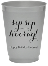 Elegant Sip Sip Hooray Colored Shatterproof Cups