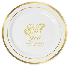 Gobble Gobble Y'all Premium Banded Plastic Plates