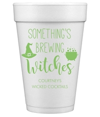 Something's Brewing Witches Styrofoam Cups