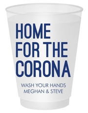 Home For The Corona Shatterproof Cups
