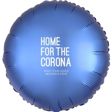 Home For The Corona Mylar Balloons