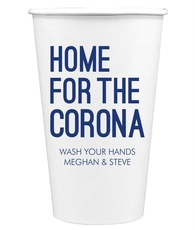 Home For The Corona Paper Coffee Cups