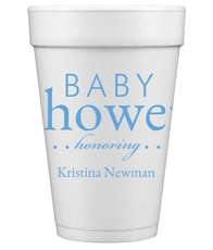 Baby Shower Honoring Styrofoam Cups
