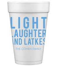 Light Laughter And Latkes Styrofoam Cups