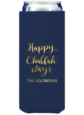 Happy Challah Days Collapsible Slim Koozies