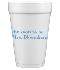 Soon to be Mrs Styrofoam Cups
