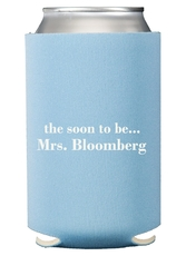 Soon to be Mrs Collapsible Koozies