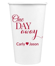 One Day Away Paper Coffee Cups