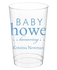 Baby Shower Honoring Clear Plastic Cups