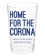 Home For The Corona Clear Plastic Cups