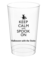 Keep Calm and Spook On Clear Plastic Cups