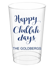 Happy Challah Days Clear Plastic Cups