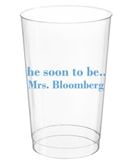 Soon to be Mrs Clear Plastic Cups