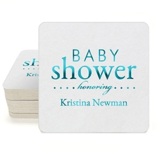 Baby Shower Honoring Square Coasters