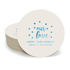 Confetti Dots Our Love Round Coasters