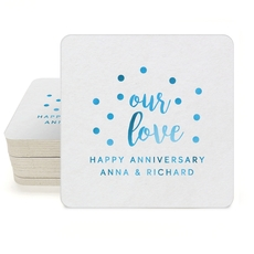 Confetti Dots Our Love Square Coasters