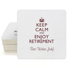 Keep Calm and Enjoy Retirement Square Coasters